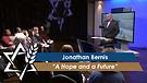 Jonathan Bernis: A Hope and a Future (Part 2) (May 3, 2016)