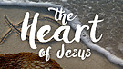 The Heart of Jesus is a Heart for the Lost