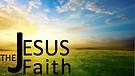 Jesus Faith | Week Three with Pastor Garry Wiggins