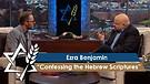 Rabbi Jonathan Bernis & Ezra Benjamin | The Lord Your Healer – Confessing the Hebrew Scriptures