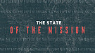 State of The Mission - Part 1 | Pastor Garry Wiggins